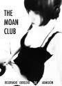 THE MOAN CLUB – Reservado Derecho deAdmisión